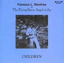 FAMOUS RENFROE - Children [CD]