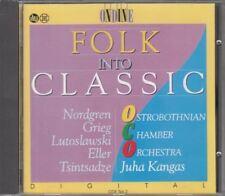 Folk into Classic: Nordgren, Grieg, Lutoslawski, Eller, Tsintsadze : Nordgren