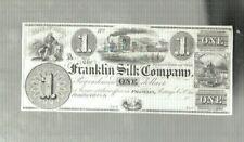 1800s FRANKLIN SILK COMPANY (OHIO) OBSOLETE $1  BILL/CRISP/  GENUINE/ ORIGINAL