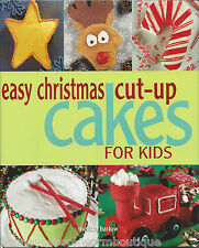 EASY CHRISTMAS CUT-UP CAKES FOR KIDS Cookbook DIRECTIONS Designs DECORATING Cake