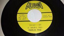 "CHARLES PAGE Tonight I Cry / Part Of My Broken Heart GOLDBAND ROCKABILLY 45 7"""