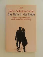 Peter Schellenbaum Das Nein in der Liebe dtv