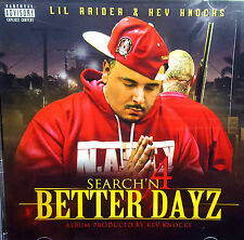 LIL RAIDER KEV KNOCKS SERCH'N 4 BETTER DAYZ JOE BLOW DEE CISNEROS NORTENO RAP