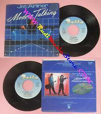 LP 45 7'' MODERN TALKING Jet airliner 1987 italy DELTA DE 871 no cd mc dvd (*)
