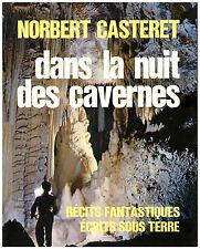 CASTERET Norbert - DANS LA NUIT DES CAVERNES - 1969