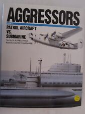 Libro Aggressors, Volumen 4: Patrol Avión Vs. Submarino