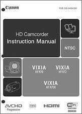 Canon VIXIA HF R70, R72, R700 Camcorder User Instruction Guide  Manual