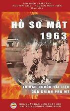 Ho So Mat 1963 : Tu Cac Nguon Tai Lieu Cua Chinh Phu My by Tri Tri Tanh,...