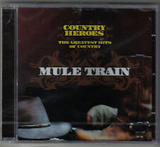 """""""MULE TRAIN"""" (SAMPLER, 25 TITEL) COUNTRY HEROES - THE GREATEST HITS OF COUNTRY /"""