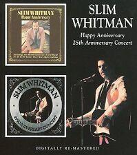 Happy Anniversary: 25th Anniversary Concert by Slim Whitman (CD, Apr-2011,...