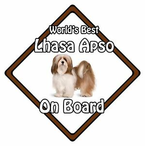 Non Personalised Dog On Board Car Safety Sign - World's Best Lhasa Apso On Board