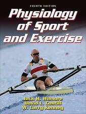 Physiology of Sport and Exercise by David L. Costill, Jack H. Wilmore, W....