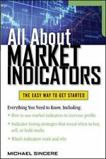 All about: All about Market Indicators by Michael Sincere (2010, Paperback)