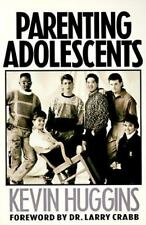 Parenting Adolescents: A Biblical Model for Parents by Huggins, Kevin, Good Book