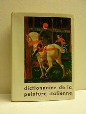 ++ Dictionnaire de la peinture italienne * Hazan