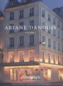Sotheby's New York, Catalogues  Ariane Dandois Volume 1 & 2 2007.