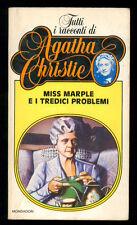 CHRISTIE AGATHA MISS MARPLE E I TREDICI PROBLEMI MONDADORI 1981 TUTTI RACCONTI 2