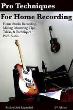 Home Recording Techniques Tips great for Focusrite iTrack Solo Scarlett 2i4 +++