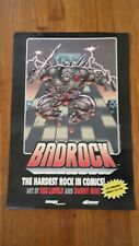 """Badrock:The Hardest Rock in Comics Poster by Rob Liefeld and Danny Miki 16""""x24"""""""