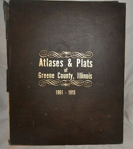Atlases & Plats of Greene County, IL 1861-1915 Historical Society Reprint