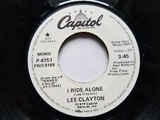 "LEE CLAYTON - I Ride Alone 1979 MONO / STEREO PROMO Country Rock 7"""