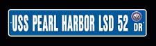 "USS PEARL HARBOR LSD 52 Street Sign 6""x30"" Military USN"