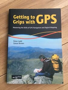 Getting to Grips with GPS: Mastering GPS Navigation and Digital Mapping RRP: £15