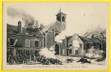 cpa BATAILLE du BOURGET (Seine Saint Denis) Siège de l'EGLISE le 30 Octobre 1870