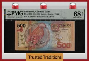 TT PK 150 2000 SURINAME CENTRALE BANK 500 GULDEN BIRD PMG 68 EPQ SUPERB GEM UNC!