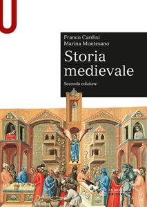 Storia medievale - Cardini Franco, Montesano Marina