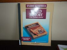 World History for Christian Schools Student Activities Book Teachers  Edition