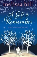 A Gift to Remember, Hill, Melissa, New Book