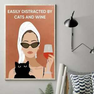 Easily Distracted By Cats And Wine (No Framed Poster or Framed Canvas )