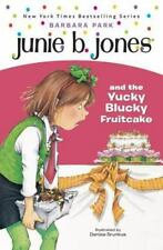 Junie B. Jones & The Yucky Blucky Fruit Cake (Junie B. Jones 5-ExLibrary