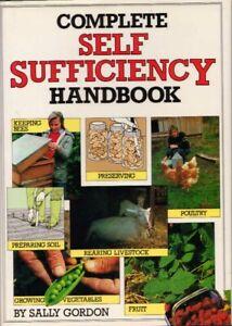Complete Self sufficiency Handbook BOOK HC Self Sufficiency Farming Gardening