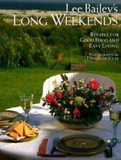 Lee Bailey's Long Weekends by Lee Bailey Hardcover DJ Cookbook