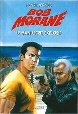 EO HENRI VERNES + BOB MORANE HC N° 22 + DÉDICACE : LE MANUSCRIT EXPLOSIF