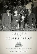 John M. Letiche~CRISES AND COMPASSION~INSCRIBED 1ST/DJ~NICE COPY