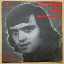 """Alvaro Dei Roby E Gentlemen – Lo Sai Che Ti Dico Di Si 45 giri 7"""" 1976 Unifunk"""
