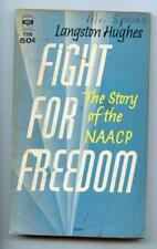 1962 FIGHT FOR FREEDOM The Story of The NAACP Langston Hughes Civil Rights