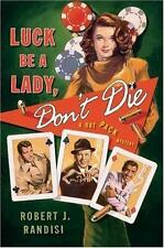Luck Be a Lady, Don't Die : A Rat Pack Mystery