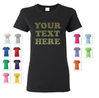 WOMEN'S PERSONALIZED CUSTOM PRINT YOUR OWN GLITTER TEXT ON A T-SHIRT TEE