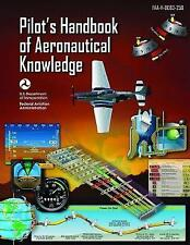 Pilot's Handbook of Aeronautical Knowledge by Federal Aviation Administration
