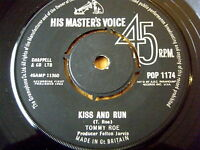 "TOMMY ROE - KISS AND RUN  7"" VINYL"