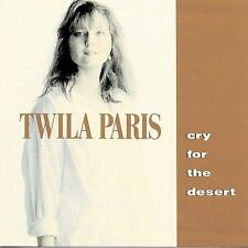 Cry for the Desert by Twila Paris (CD, 1990, Star Song Communications)