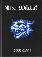 2002 2003 Whitney High School Texas Vol 30 146 Pages The wildcat