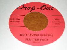 "THe Phantom Surfers 7"" Flutter Foot DROP OUT"
