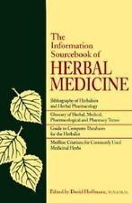 The Information Sourcebook of Herbal Medicine by David Hoffmann