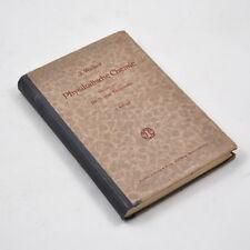 Physikalische Chemie von Dr. James Walker (3.Auflage, 1921) Vieweg & Sohn