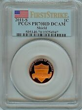 2011 Lincoln Shield Penny PCGS PR70 DCAM First Strike